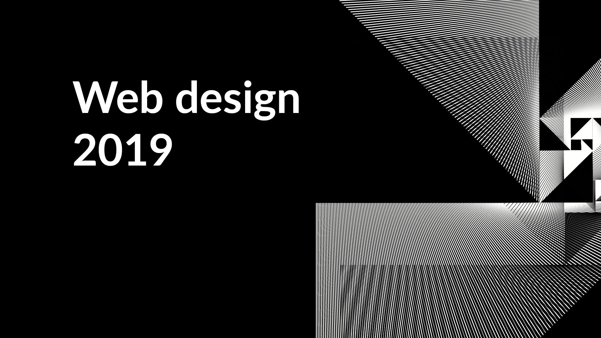 Web design 2019 - 7 gorących trendów w projektowaniu stron www